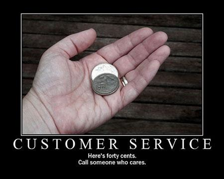 Customer Service: Call someone who cares